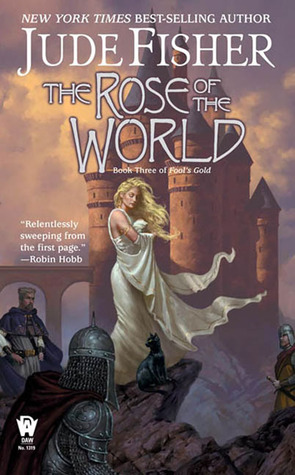 The Rose of the World (2006) by Jude Fisher