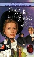 The Ruby in the Smoke (1988) by Philip Pullman