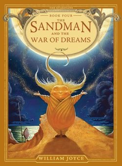 The Sandman and the War of Dreams (2013) by William Joyce