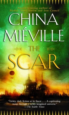 The Scar (2004) by China Miéville
