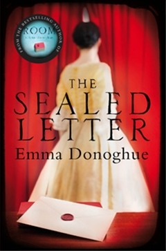 The Sealed Letter (2008) by Emma Donoghue