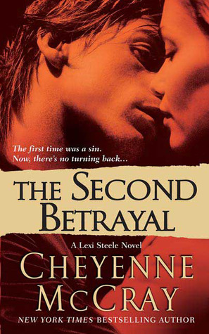 The Second Betrayal (2009) by Cheyenne McCray