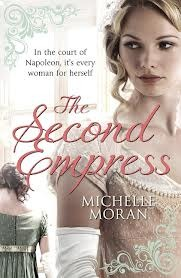 The Second Empress. Michelle Moran (2013) by Michelle Moran