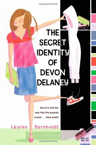 The Secret Identity of Devon Delaney (2007) by Lauren Barnholdt