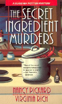 The Secret Ingredient Murders (2002) by Nancy Pickard