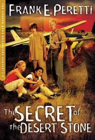 The Secret of the Desert Stone (2005) by Frank E. Peretti