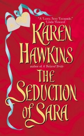 The Seduction of Sara (2009) by Karen Hawkins