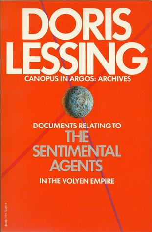 The Sentimental Agents in the Volyen Empire (1984) by Doris Lessing
