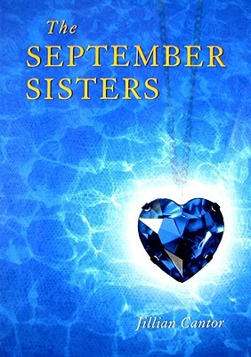 The September Sisters (2009) by Jillian Cantor
