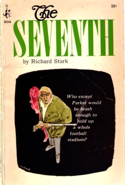 The Seventh (1966) by Richard Stark