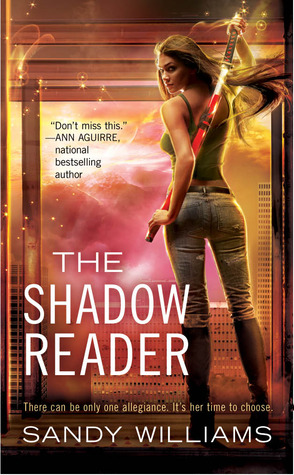 The Shadow Reader (2011) by Sandy Williams