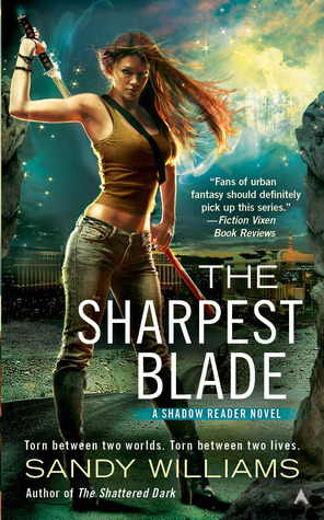 The Sharpest Blade (2013) by Sandy Williams