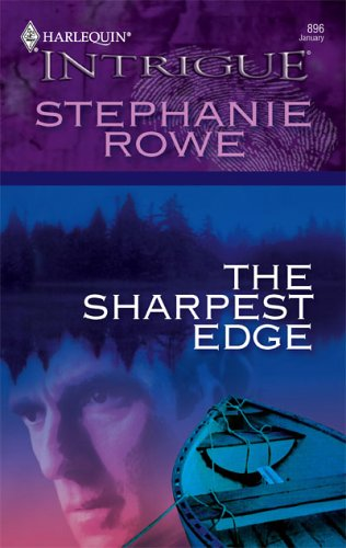 The Sharpest Edge (Harlequin Intrigue #896)