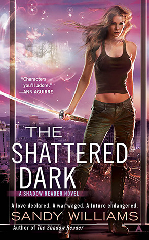 The Shattered Dark (2012) by Sandy Williams