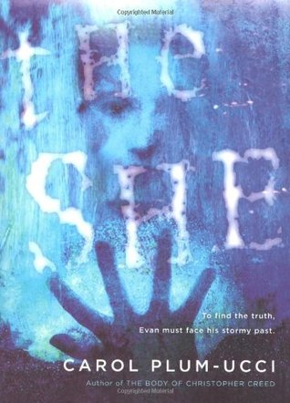 The She (2005) by Carol Plum-Ucci