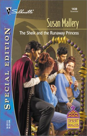 The Sheik and the Runaway Princess (2001) by Susan Mallery