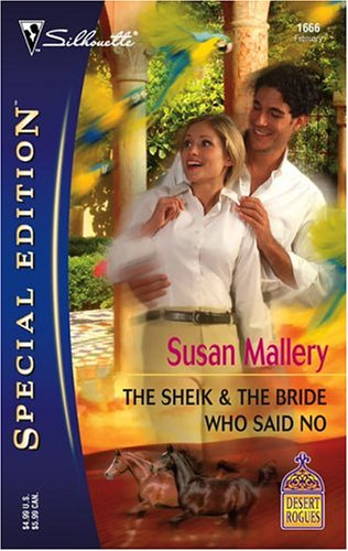 The Sheik & The Bride Who Said No (2005) by Susan Mallery