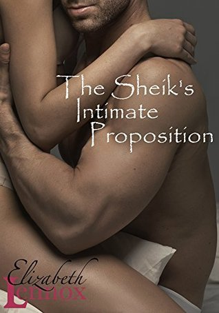 The Sheik's Intimate Proposition (2014) by Elizabeth Lennox