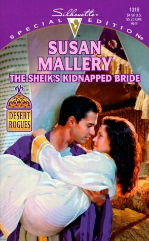 The Sheik's Kidnapped Bride (Desert Rogues, #1) (2000) by Susan Mallery