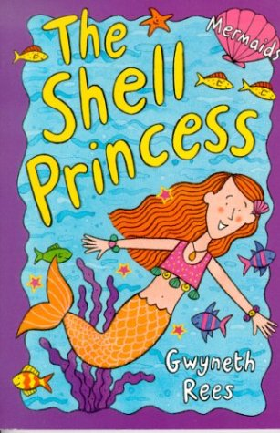 The Shell Princess (2001) by Gwyneth Rees