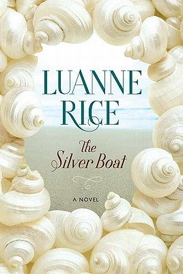 The Silver Boat (2011) by Luanne Rice