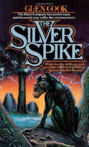 The Silver Spike (1989) by Glen Cook