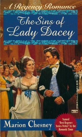 The Sins of Lady Dacey (Regency Royal, #15) (1994) by Marion Chesney