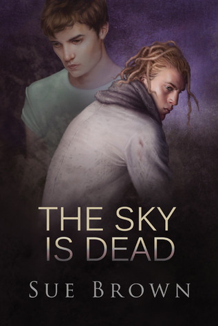 The Sky Is Dead (2013) by Sue  Brown