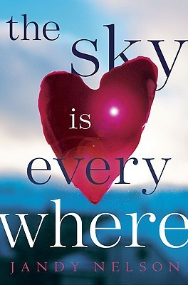 The Sky is Everywhere (2010) by Jandy Nelson