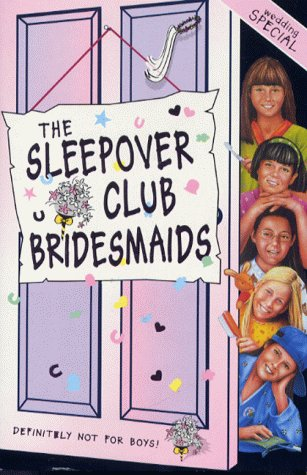 The Sleepover Club Bridesmaids