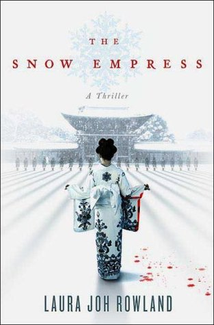 The Snow Empress (2007) by Laura Joh Rowland