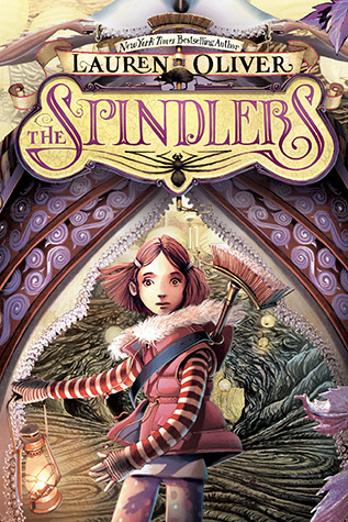 The Spindlers (2012) by Lauren Oliver
