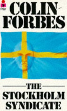 The Stockholm Syndicate (1982) by Colin Forbes