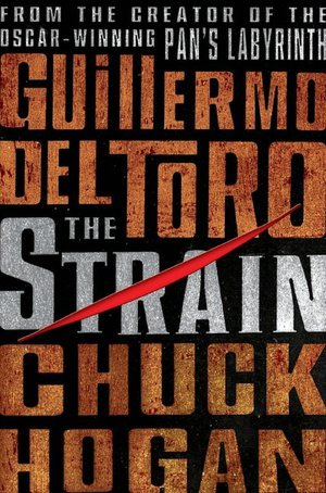 The Strain (2009) by Guillermo del Toro