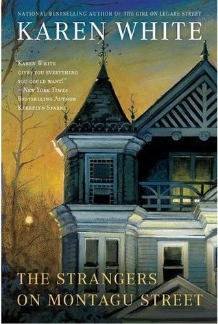 The Strangers on Montagu Street (Center Point Premier Fiction (2012) by Karen White