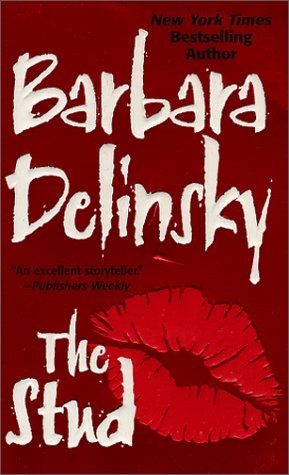 The Stud (1999) by Barbara Delinsky