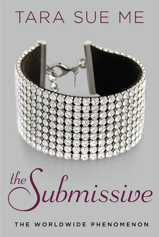 The Submissive (2013) by Tara Sue Me