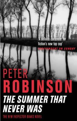The Summer That Never Was (2003) by Peter Robinson
