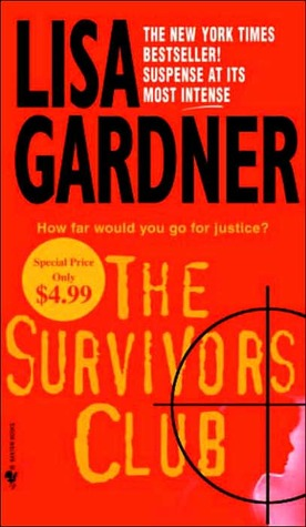 The Survivors Club (2006) by Lisa Gardner
