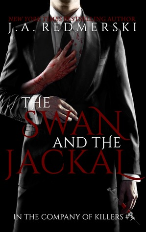The Swan & the Jackal (2000) by J.A. Redmerski