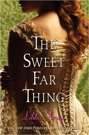 The Sweet Far Thing (2007) by Libba Bray