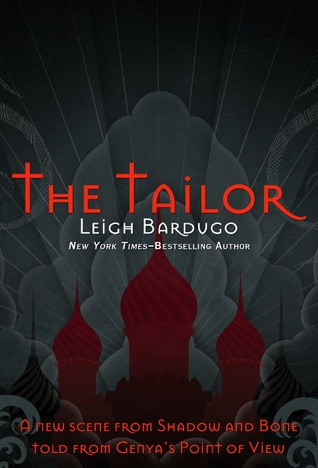 The Tailor (2013) by Leigh Bardugo