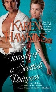 The Taming of a Scottish Princess (2012) by Karen Hawkins