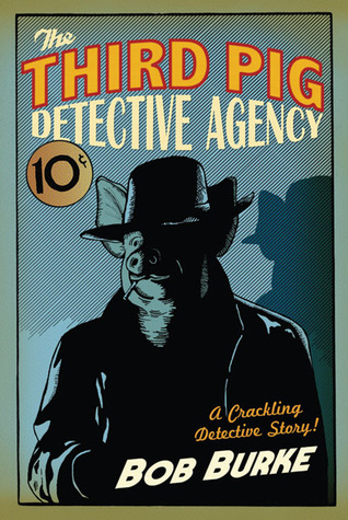 The Third Pig Detective Agency (2010)