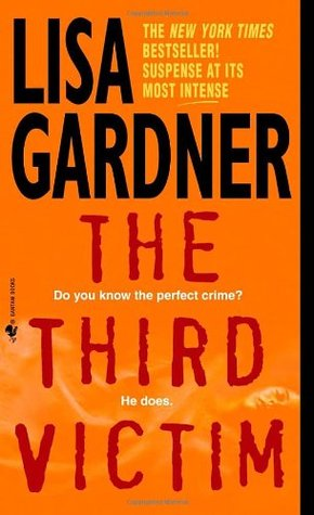 The Third Victim (2001) by Lisa Gardner