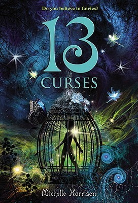 The Thirteen Curses (2000) by Michelle Harrison