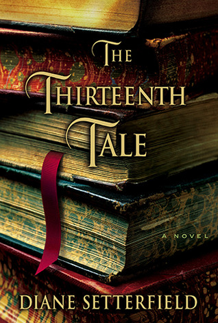 The Thirteenth Tale (2006) by Diane Setterfield