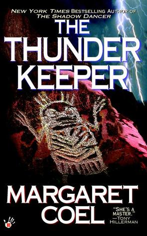 The Thunder Keeper (2002) by Margaret Coel