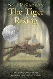 The Tiger Rising (2002) by Kate DiCamillo