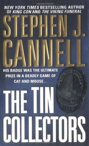 The Tin Collectors (2002) by Stephen J. Cannell